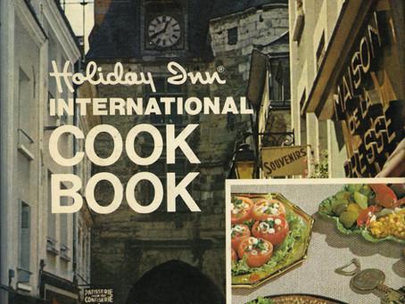 Holiday Inn International Cook Book 1972