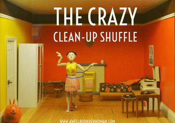The Crazy Cleanup Shuffle