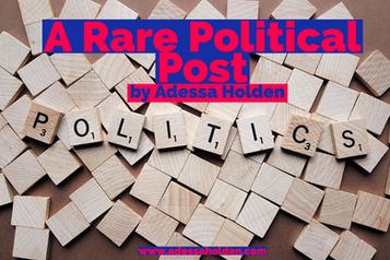 A Rare Political Post