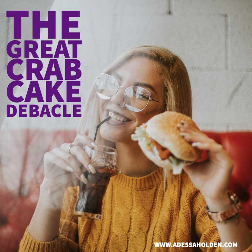 The Great Crab Cake Debacle