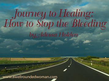 Journey to Healing: How to Stop the Bleeding