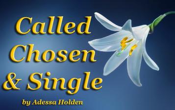Called, Chosen & Single