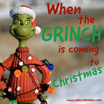 When the Grinch is Coming to Christmas