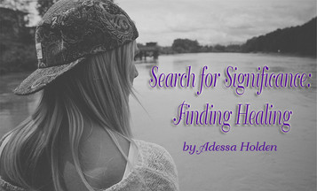 Search for Significance: Finding Healing