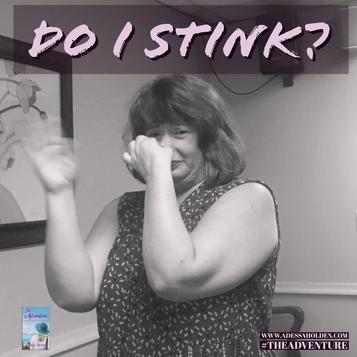 Do I Stink???