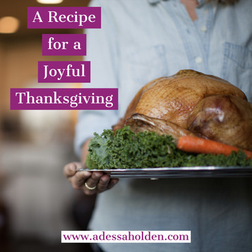 A Recipe for a Joyful Thanksgiving