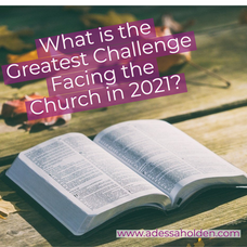 What is the Greatest Challenge Facing the American Church in 2021?