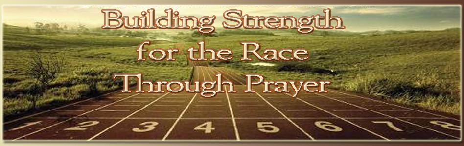 Building Strength for the Journey Through Prayer