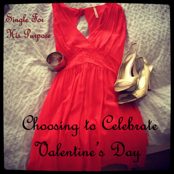 Choosing to Celebrate Valentine's Day