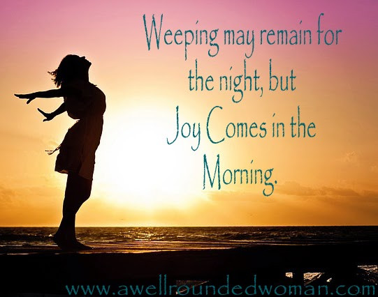Picasa - Joy Comes in the Morning.jpg
