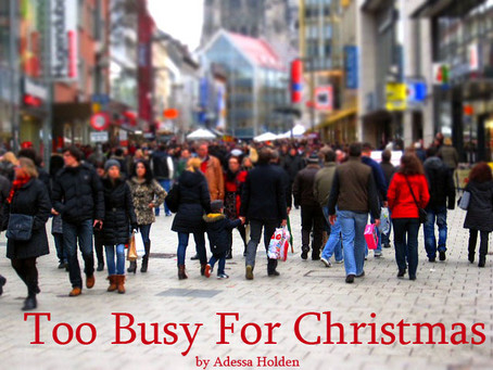 Too Busy for Christmas