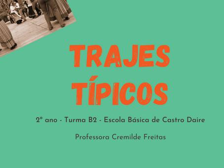 TRAJES TÍPICOS DE PORTUGAL - TURMA B2 ESCOLA BÁSICA DE CASTRO DAIRE