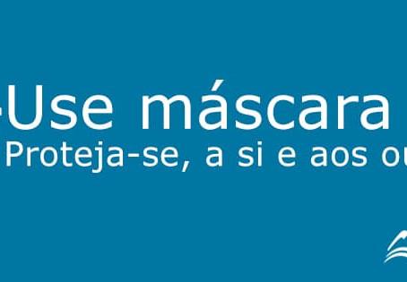 USO DE MÁSCARAS - SEM DESCULPAS E COMO DEVE SER!