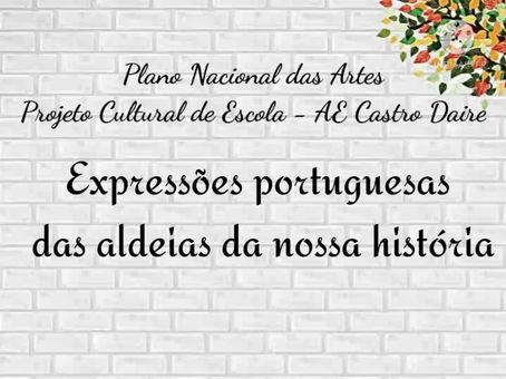 DIA MUNDIAL DA LÍNGUA PORTUGUESA 2021 - 4ºano EB de Mões- Expressões Portuguesas das nossas aldeias