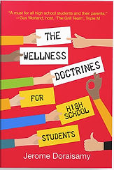 The Wellness Doctrines fo High School students book cover by Jerome Doraisamy