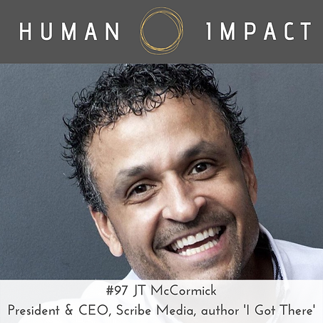 JT McCormick on Human Impact podcast