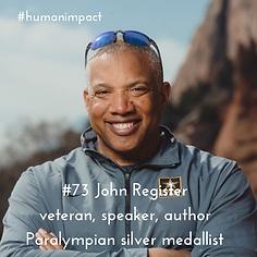 Human Impact podcast John Register paralympian medallist veteran TEDx speaker