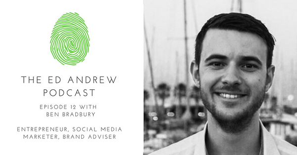 Ed Andrew podcast image with Ben Bradbury