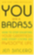 You are a Badass.jpeg