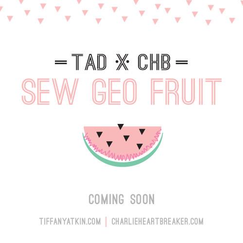 tiffanyatkindesign-charlieheartbreaker-sewgeofruit-teaser.jpg