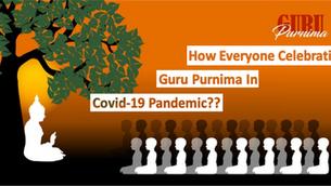 Guru Purnima 2020: How Celebrated In COVID19?