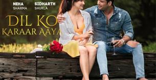 'Dil Ko Karaar Aaya' Song New Updates-सिद्धार्थ शुक्ला और नेहा शर्मा म्यूजिक वीडियो