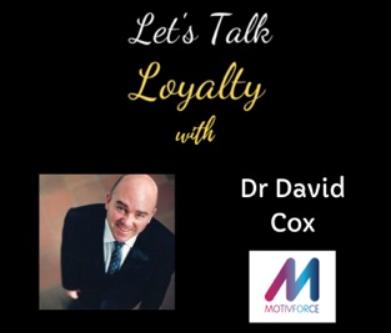 Loyalty Marketing in B2B & Concepts Post-Covid - Dr David Cox