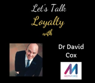 Loyalty Marketing in B2B & Concepts Post-Covid - Dr David Cox