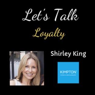 Shirley King - Loyalty Program Manager, IHG Rewards Club & Kimpton Inner Circle