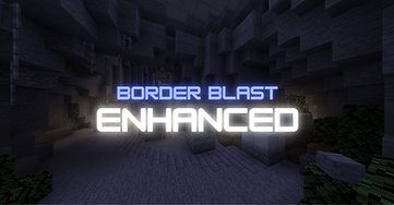 Border Blast Enhanced