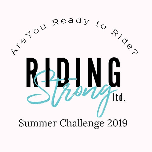 """Riding Strong """"Are You Ready to Ride?"""" Summer Challenge 2019 Tees"""