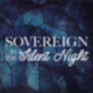Sovereign in the Silent Night.001.jpeg