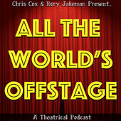 All The World's Offstage ep.03