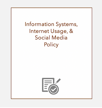 Information Systems, Internet Usage, Social Media Policy