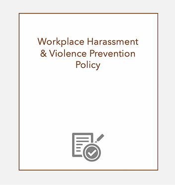 Workplace Harassment & Violence Prevention Policy