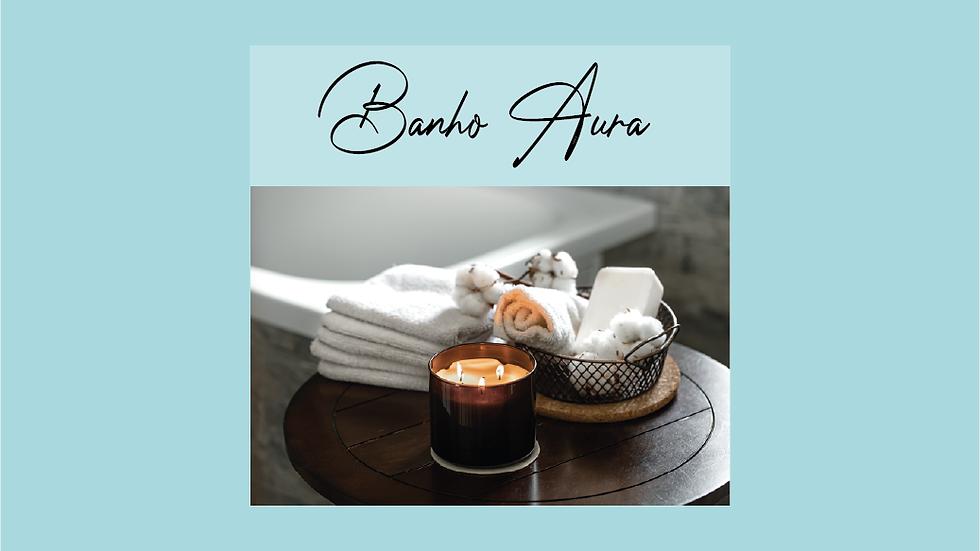 Banho Aura