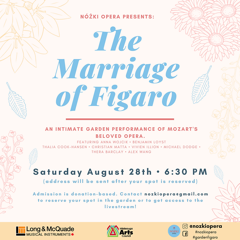 Figaro in the Garden AUGUST 28th