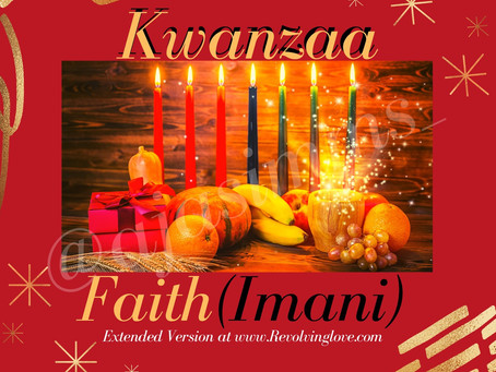 Kwanzaa Day 7 Faith (Imani) Happy New Year 🎆🎇!