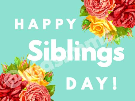 💚💐 Happy Siblings Day! 🥰🤗