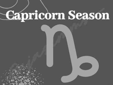 Capricorn ♑ Season (Dec. 22nd - Jan. 19th)
