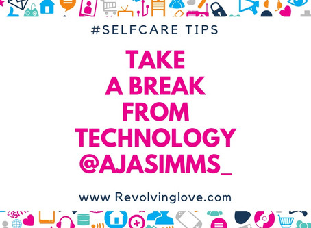 #SelfCare Tips Technology Break