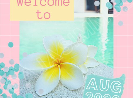 Welcome to August!