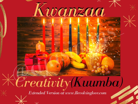 Kwanzaa Day 6 Creativity (Kuumba)