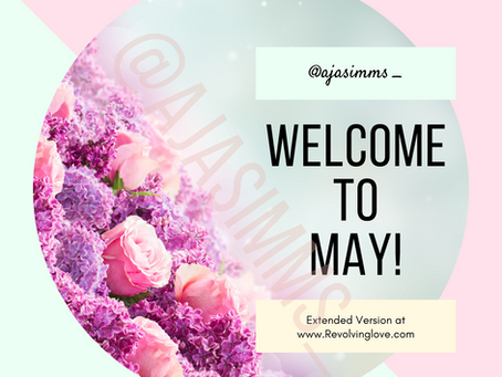 Welcome to May 🌼🌸🌻🌷🌺🌹⚘🌱!