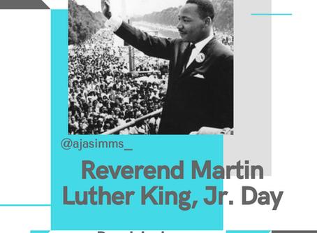 Reverend Martin Luther King, Jr. Day #MLK #MLKDay