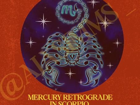 Welcome to Mercury Retrograde in Scorpio ♏!