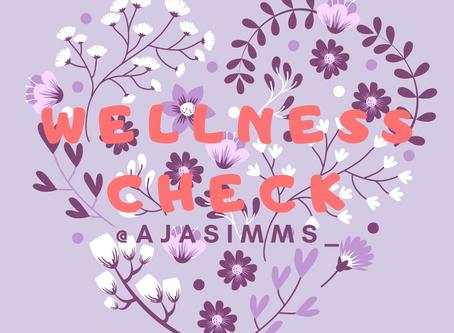#SelfCare #Wellness Check 💜🤗🥰