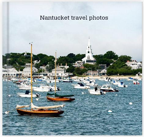 Nantucket Travel Photos. The Photobook