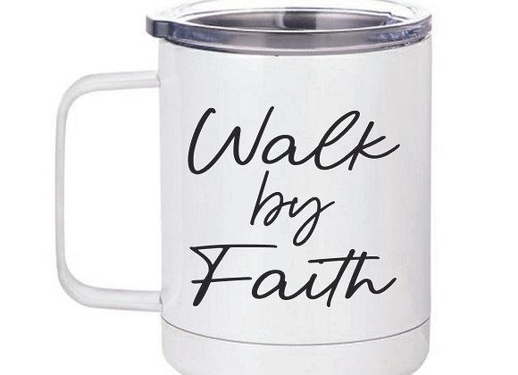 Walk by Faith 15 oz travel mug