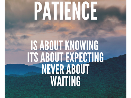 Day 6 &7 Patience
